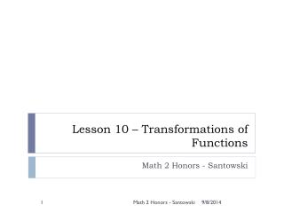 Lesson 10 � Transformations of Functions