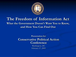 Presentation for: Conservative Political Action Conference Washington, DC February 27, 2009