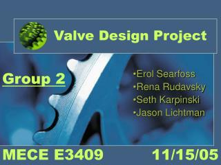 Valve Design Project