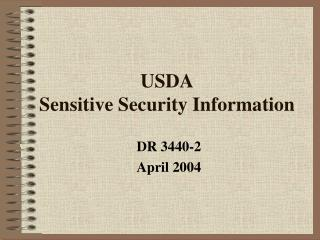 USDA Sensitive Security Information