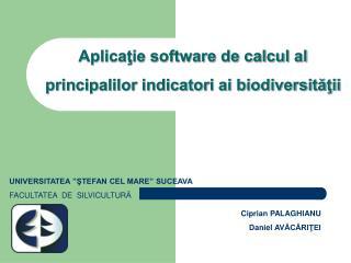 Aplicaţie software de calcul al  principalilor indicatori ai biodiversităţii