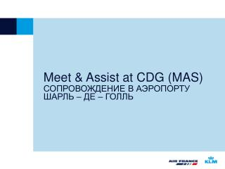 Meet & Assist at CDG (MAS)