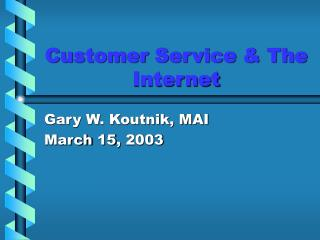Customer Service  The Internet