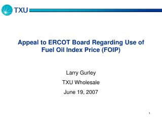 Appeal to ERCOT Board Regarding Use of Fuel Oil Index Price (FOIP)