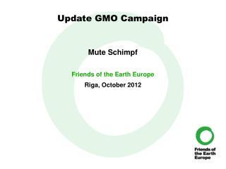 Update GMO Campaign