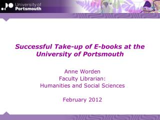 Successful Take-up of E-books at the  University of Portsmouth