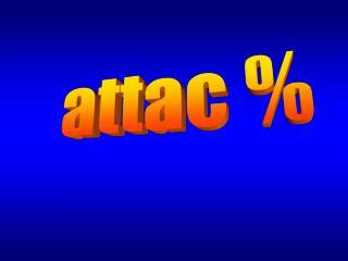 attac %