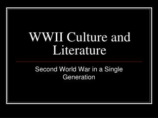 WWII Culture and Literature