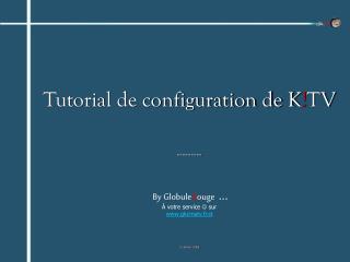 Tutorial de configuration de KTV