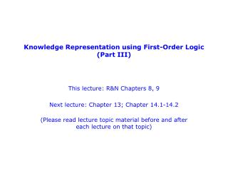 Knowledge Representation using First-Order Logic (Part III)