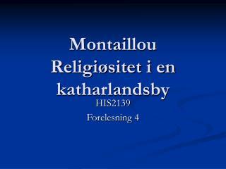 Montaillou Religiøsitet i en katharlandsby