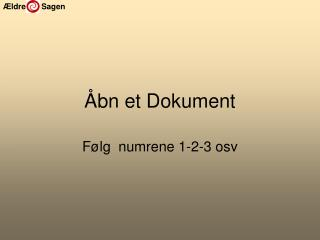 Åbn et Dokument
