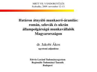 dr. Jakobi Ákos egyetemi adjunktus