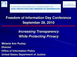 Freedom of Information Day Conference September 28, 2010 Increasing Transparency