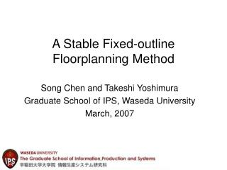 A Stable Fixed-outline Floorplanning Method