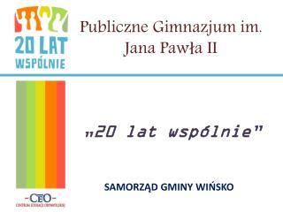 Publiczne Gimnazjum im. Jana Pawła II