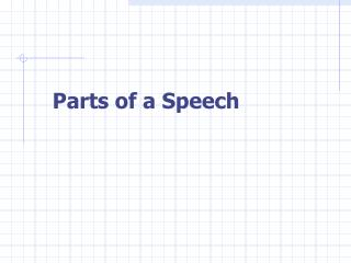 Parts of a Speech