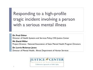 Responding to a high-profile tragic incident involving a person with a serious mental illness