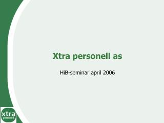Xtra personell as