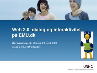Web 2.0, dialog og interaktivitet på EMU.dk