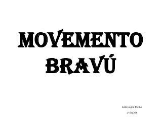 Movemento Bravú