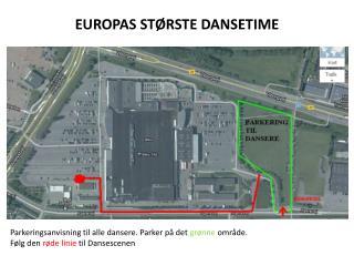 EUROPAS STØRSTE DANSETIME