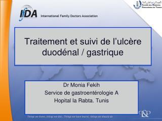 Traitement et suivi de l'ulcère duodénal / gastrique