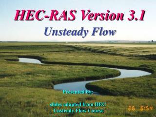 HEC-RAS Version 3.1 Unsteady Flow