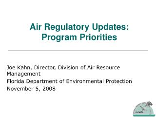 Air Regulatory Updates: Program Priorities