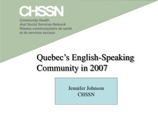 Quebec�s English-Speaking Community in 2007