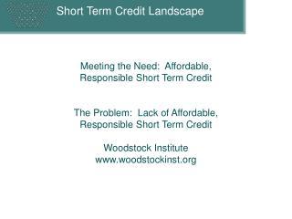 Short Term Credit Landscape