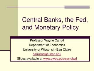 Central Banks, the Fed, and Monetary Policy