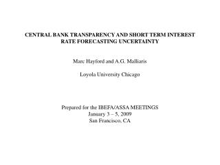 Introduction Past 10 – 15 years central banks have moved to a more transparent monetary policy