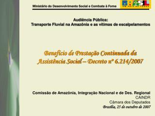 Comissão de Amazônia, Integração Nacional e de Des. Regional   CAINDR  Câmara dos Deputados