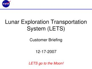 Lunar Exploration Transportation System (LETS)