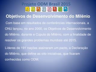 Projeto ODM Brasil 2015