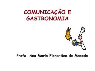 COMUNICAÇÃO E GASTRONOMIA