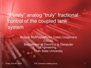 """Purely"" analog ""truly"" fractional control of the coupled tank system"