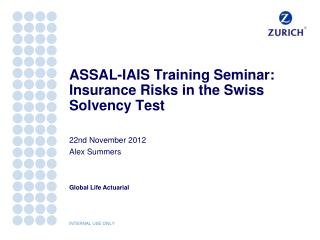 ASSAL-IAIS Training Seminar: Insurance Risks in the Swiss Solvency Test