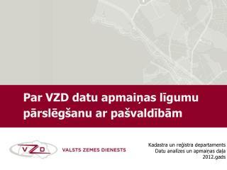 Kadastra un reģistra departaments Datu analīzes un apmaiņas daļa  2012.gads