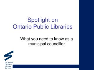Spotlight on  Ontario Public Libraries