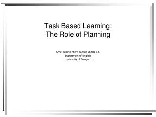Task Based Learning: The Role of Planning