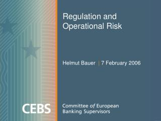 Regulation and Operational Risk
