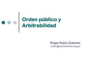 Orden público y Arbitrabilidad