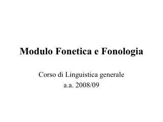 Modulo Fonetica e Fonologia