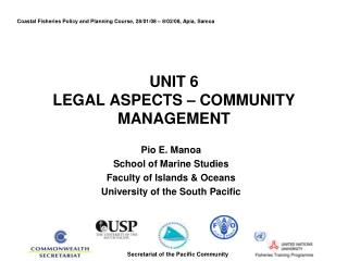 UNIT 6 LEGAL ASPECTS – COMMUNITY MANAGEMENT
