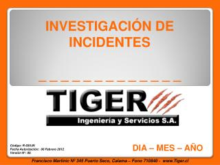INVESTIGACIÓN DE INCIDENTES  _ _ _ _ _ _ _ _ _ _ _ _ _