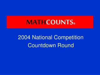 2004 National Competition Countdown Round