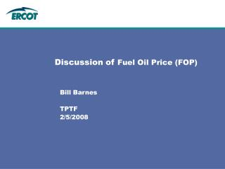 Discussion of  Fuel Oil Price (FOP)