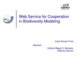 Web Service for Cooperation in Biodiversity Modeling